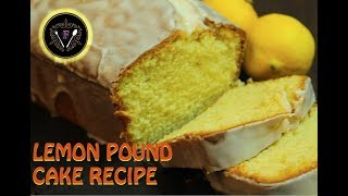 LEMON POUND CAKE RECIPE *COOK WITH FAIZA*