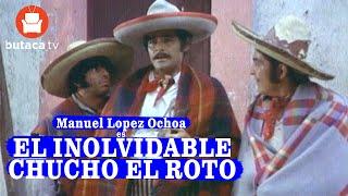 El Inolvidable Chucho El Roto