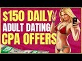How To Make $150 Per Day Online With Adult Dating Affiliate Programs