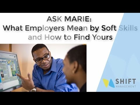 "Understand and Showcase your ""Soft Skills"""