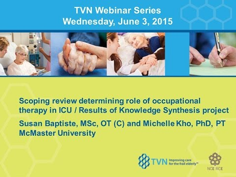 TVN Webinar Series: The current and future role of occupational therapy in the ICU
