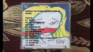 Kidnap Katrina Full album HQ Audio