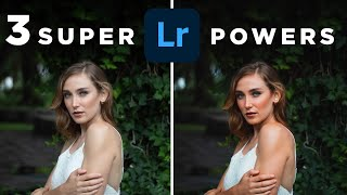 3 Lightroom SUPERPOWERS
