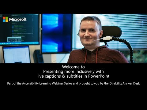Accessibility Learning Webinar Series: Live Captions and Subtitles in PowerPoint
