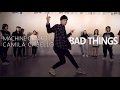 Machine Gun Kelly, Camila Cabello - Bad Things / Choreography . Seung Jae