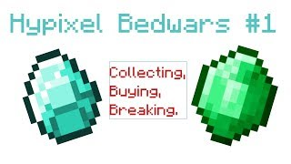 Hypixel Bedwars #1 | Collecting, Buying, Breaking..