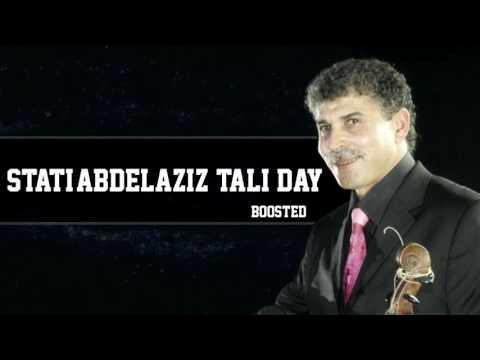 Stati Abdelaziz - T3ali Day - MAE REMIX BOOSTED