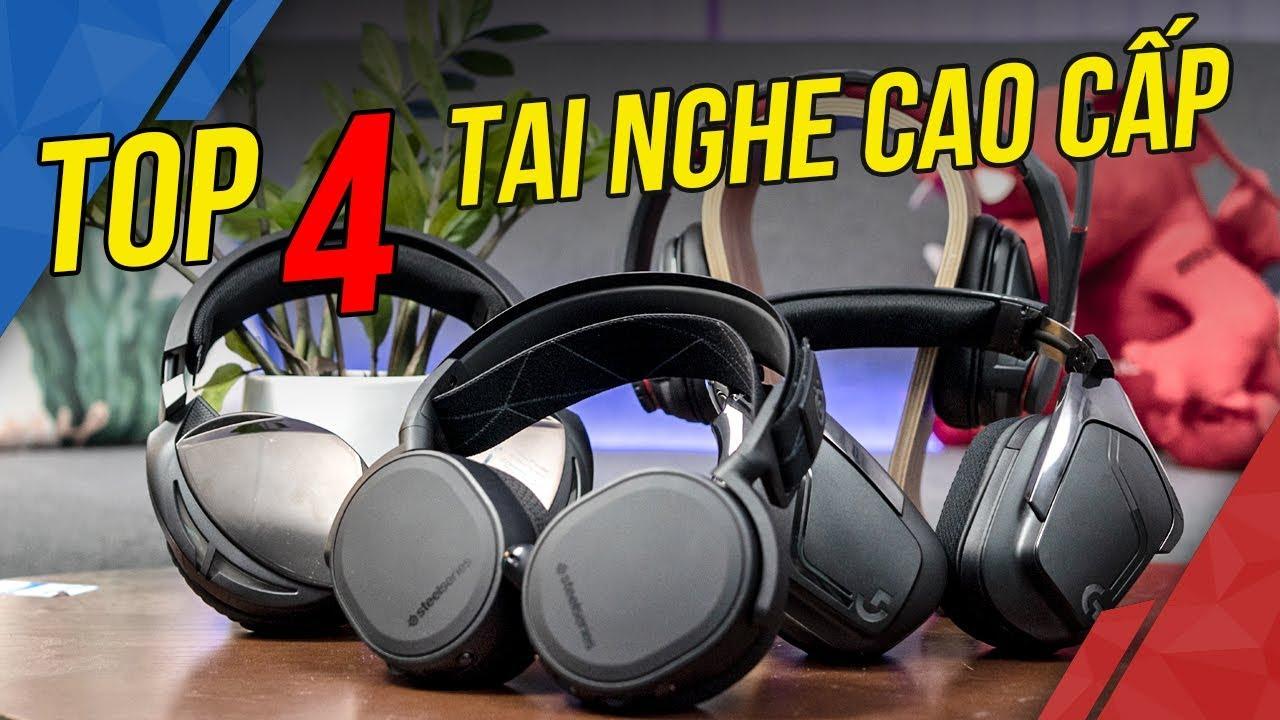 Top 4 Tai Nghe Gaming Đáng Sở Hữu Nhất 2019