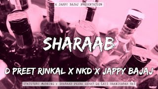 Sharaab (Official Lyrical Video) - D Preet Rinkal x Nkd x Jappy Bajaj