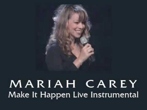 Make It Happen (Instrumental Live Version) - Mariah Carey