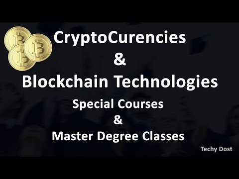 CryptoCurrency & Blockchain Technology - Special Courses & Master's Degree Classes