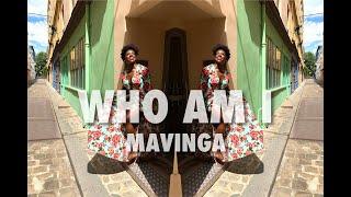 MAVINGA  - WHO AM I