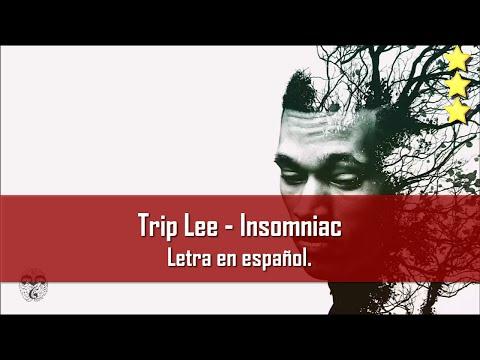 Trip Lee - Insomniac. Subtitulos en...