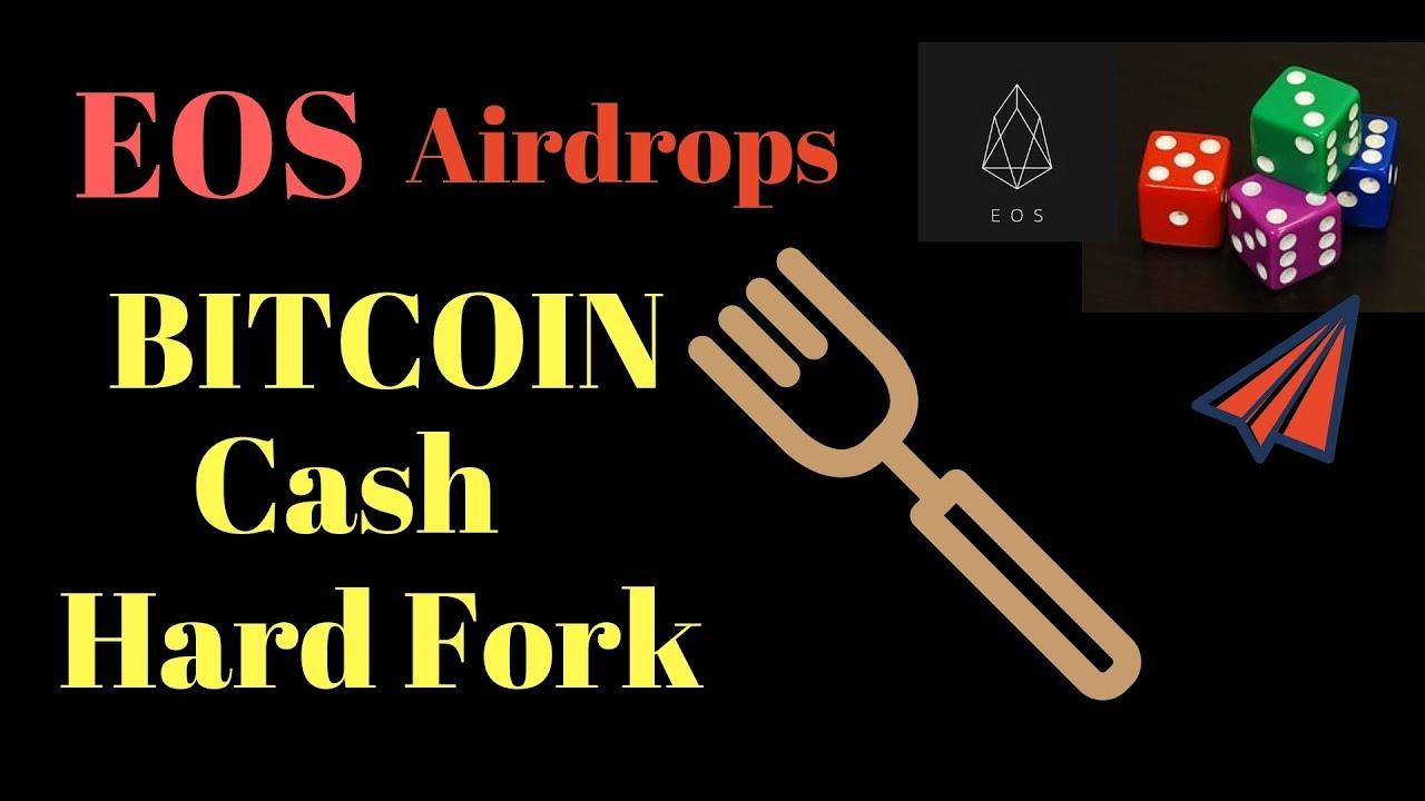 Bitcoin Cash Hard Fork Bitcoin SV, EOS Airdrops Eosbet Betdice, Cadeos  Airdrops