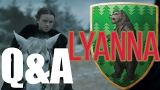 Lyanna Mormont Q&A -Tormund + Maege Theory Discussed