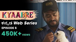 Tharle Box - Kannada Web Series | Kyaabre - Episode 6 (4K) | (2021)