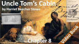 Chapter 08 - Uncle Tom's Cabin by Harriet Beecher Stowe - Eliza's Escape