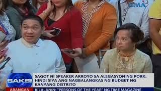 Sagot ni Speaker Arroyo sa alegasyon ng pork: Hindi siya ang nagbalangkas ng budget