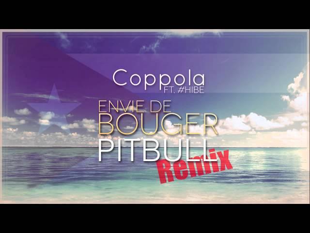 DJ COPPOLA - Envie de Bouger (Pitbull Remix)