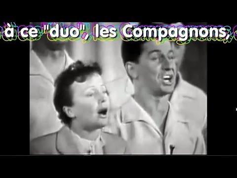 Les compagnons de la chanson et Edith Piaf