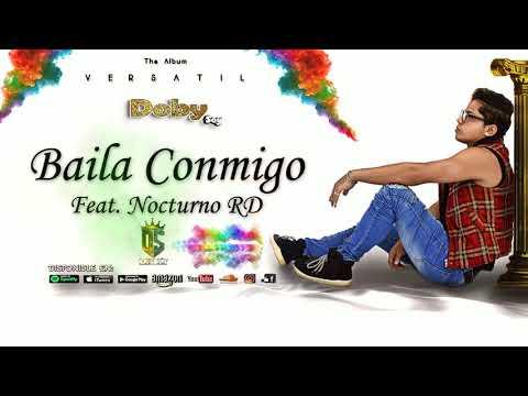 Doby Soy - Baila Conmigo - Ft. Nocturno RD - [Official Audio]