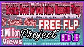 Sochta Hu ki woh kitne Masoom Dj Lavkush Mixing 8933858891