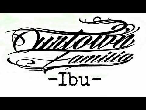 Ourtown Familia - Ibu