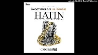 They Hatin (Clean) - SNOOTIE WILD . LIL BOOSIE