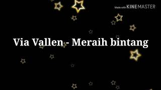 Lirik Lagu Meraih Bintang Via Vallen Theme Song Asian Games.mp3