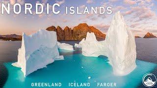 NORDIC ISLANDS 4K  ICELAND, GREENLAND, FAROER