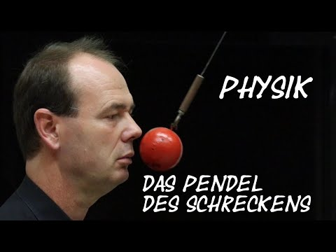 Physik: Pendel des Schreckens