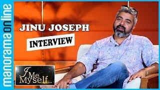 Jinu Joseph | Interview | I Me Myself | Manorama Online