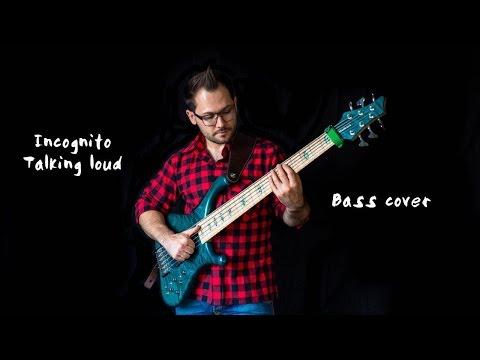 Incognito - Talkin Loud   Bass Cover Markus Schaitz