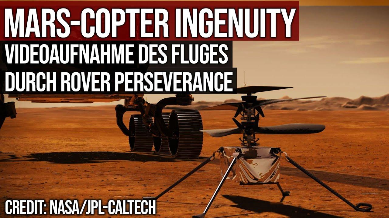 Copter Ingenuity - Erster Flug - Videoaufnahme durch Rover Perseverance