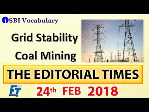Grid Stability Coal Mining | The Hindu | The Editorial Times | 24th Feb | UPSC | SSC | Bank