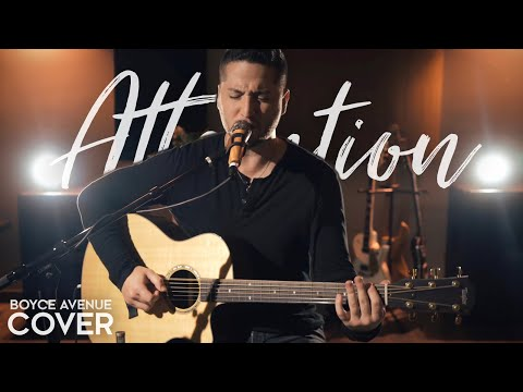 Attention - Charlie Puth (Boyce Avenue acoustic cover) on Spotify & iTunes