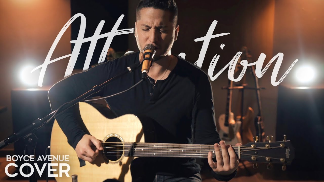 Attention - Charlie Puth (Boyce Avenue acoustic cover) on Spotify & Apple
