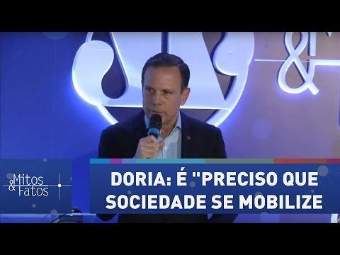 """Doria: para mudar o país é """"preciso que sociedade se mobilize"""""""