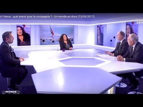 Air France : quel avenir pour la compagnie ? - Un monde en docs (13/05/2017)