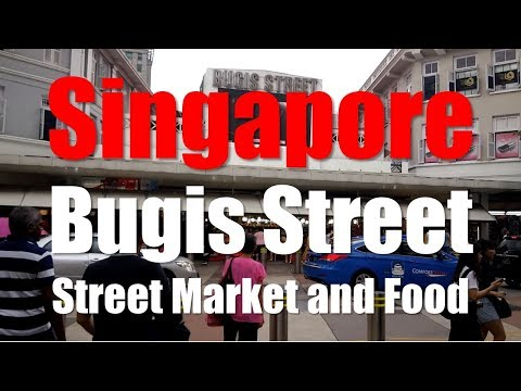 Singapore Bugis Street~Street Market & Food~Full Tour