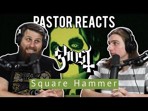 Ghost Square Hammer // Pastor Rob Reaction // Lyrical Analysis