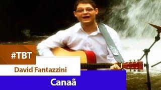 David Fantazzini - Canaã [ CLIPE OFICIAL ]