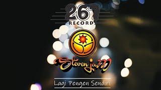 Download lagu Steven Jam Lagi Pengen Sendiri