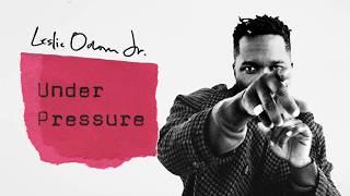 Leslie Odom Jr. - Under Pressure (Audio)