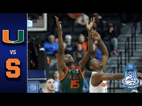 Miami vs. Syracuse 2017 ACC Basketball Tournament Highlights