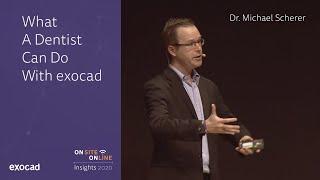 Dr. Michael Scherer Exocad  Nsights 2020