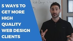 5 Ways to Get More Web Design Clients | Tyler Horvath