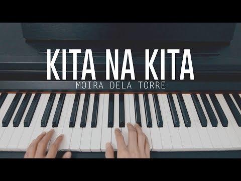 Moira Dela Torre - Kita Na Kita (Piano Cover)