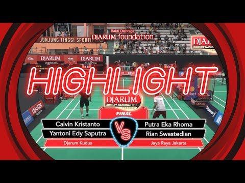 Calvin Kristanto/Yantoni Edy S (Djarum Kudus) VS Putra Eka R/Rian Swastedian (Jaya Raya Jakarta)