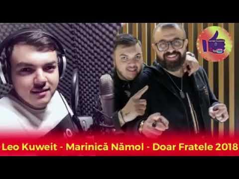 Leo de la Kuweit - Doar fratele 2018